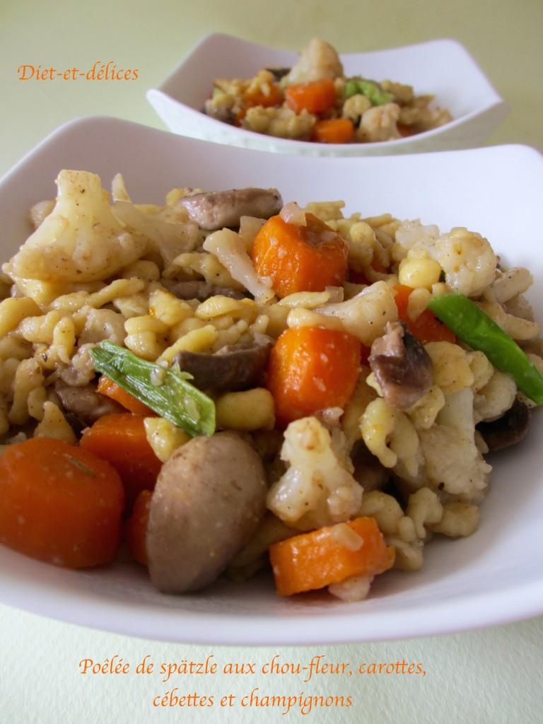 Poêlée de spätzle aux chou-fleur, carottes, cébettes et champignons
