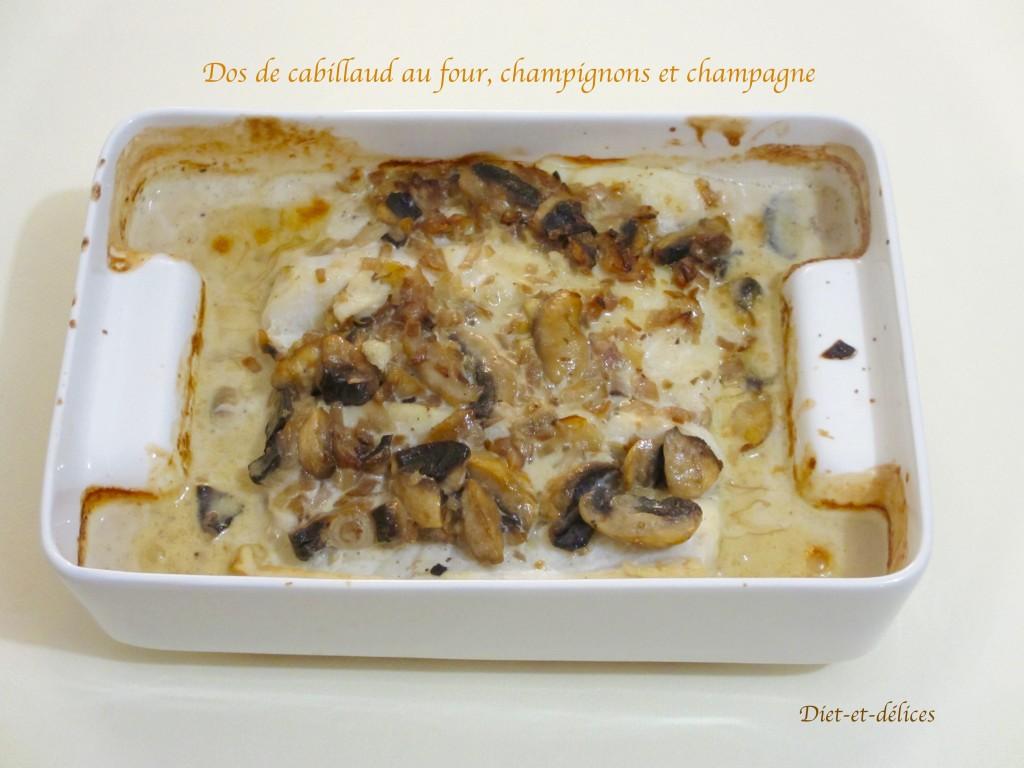 Dos de cabillaud au four, champignons et champagne : Diet ...